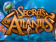 Ставки в Secrets Of Atlantis онлайн